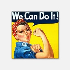 "Rosie The Riveter-We Can Do Square Sticker 3"" x 3"""