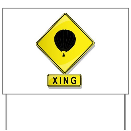 Hot Air Balloon XING Yard Sign
