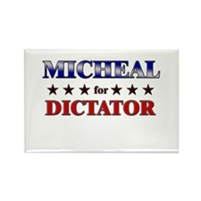 MICHEAL for dictator Rectangle Magnet