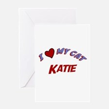 I Love My Cat Katie Greeting Card