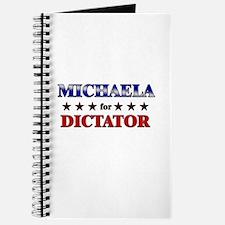 MICHAELA for dictator Journal
