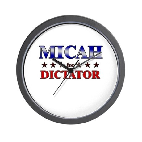 MICAH for dictator Wall Clock