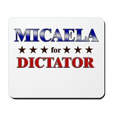 MICAELA for dictator Mousepad