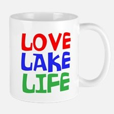 LOVE LAKE LIFE Mugs
