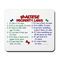Maltese Property Laws 2 Mousepad