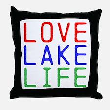 LOVE LAKE LIFE (TW) Throw Pillow