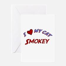 I Love My Cat Smokey Greeting Card