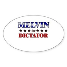 MELVIN for dictator Oval Decal