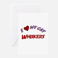 I Love My Cat Whiskers Greeting Card