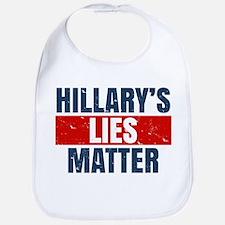 Hillary's Lies Matter Bib