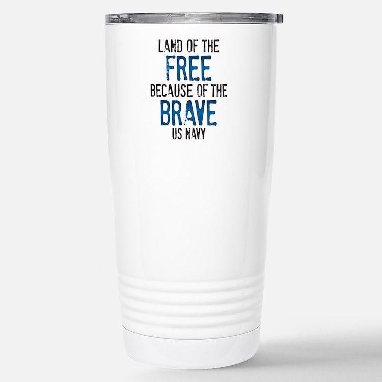 Land of the Free US Nav Stainless Steel Travel Mug