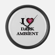 I Love DARK AMBIENT Large Wall Clock