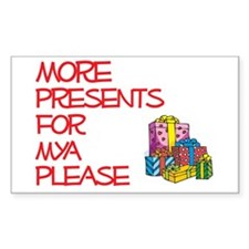 More Presents For Mya Rectangle Decal