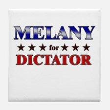 MELANY for dictator Tile Coaster