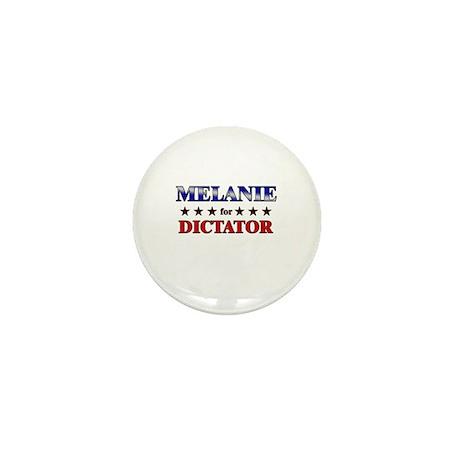 MELANIE for dictator Mini Button