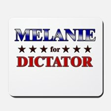 MELANIE for dictator Mousepad