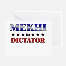 MEKHI for dictator Greeting Card