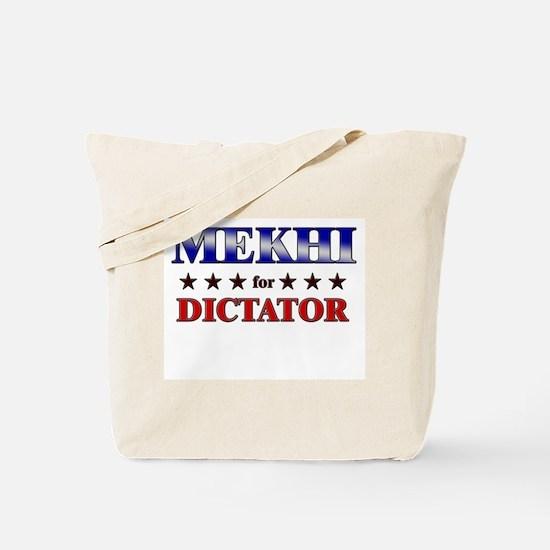 MEKHI for dictator Tote Bag
