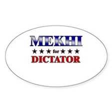 MEKHI for dictator Oval Decal