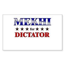MEKHI for dictator Rectangle Decal