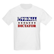 MEKHI for dictator T-Shirt