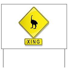 Euryapteryx XING Yard Sign