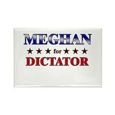 MEGHAN for dictator Rectangle Magnet