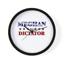 MEGHAN for dictator Wall Clock