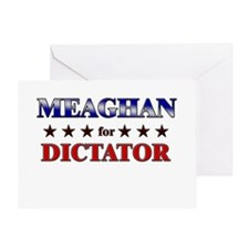 MEAGHAN for dictator Greeting Card