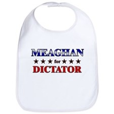 MEAGHAN for dictator Bib