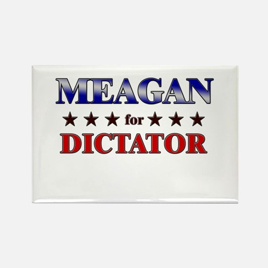MEAGAN for dictator Rectangle Magnet