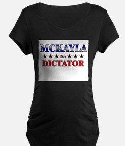 MCKAYLA for dictator T-Shirt