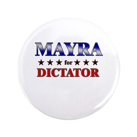 """MAYRA for dictator 3.5"""" Button"""