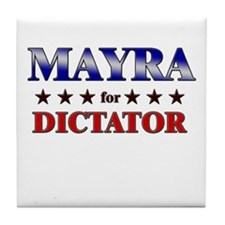 MAYRA for dictator Tile Coaster