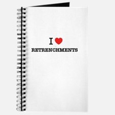 I Love RETRENCHMENTS Journal