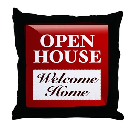 OPEN HOUSE (Welcome Home) Throw Pillow by houseblvd