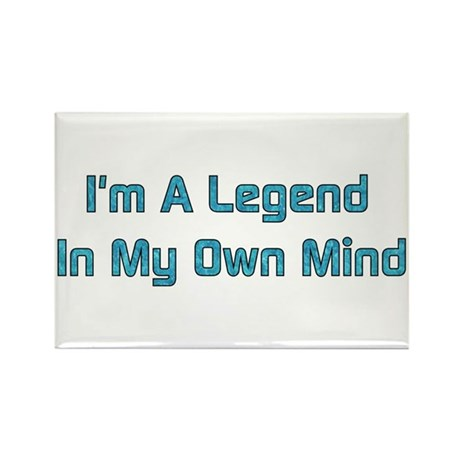 Legend In My Own Mind Rectangle Magnet (10 pack)