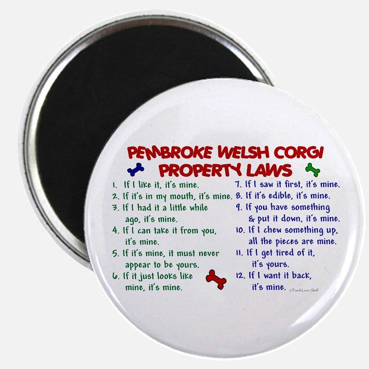 Pembroke Welsh Corgi Property Laws 2 Magnet