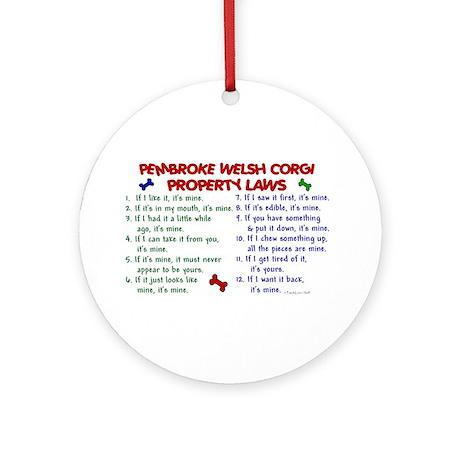 Pembroke Welsh Corgi Property Laws 2 Ornament (Rou