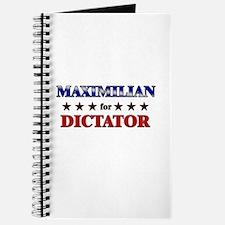 MAXIMILIAN for dictator Journal