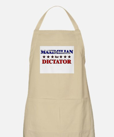 MAXIMILIAN for dictator BBQ Apron