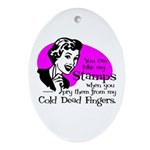 Cold Dead Fingers Oval Ornament