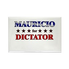 MAURICIO for dictator Rectangle Magnet