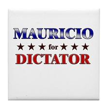 MAURICIO for dictator Tile Coaster