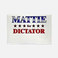 MATTIE for dictator Rectangle Magnet