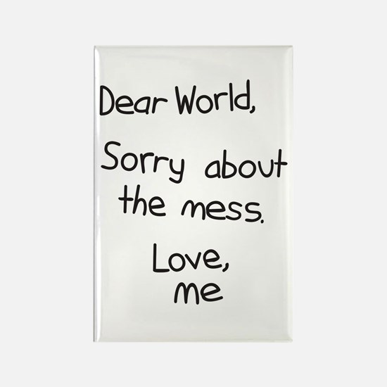 Dear World, Sorry about the m Rectangle Magnet