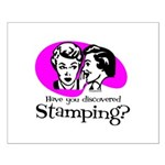 Discovered Stamping Small Poster