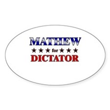 MATHEW for dictator Oval Decal