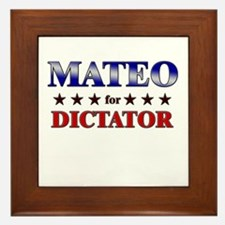 MATEO for dictator Framed Tile