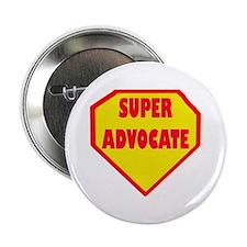 """Super Advocate 2.25"""" Button"""